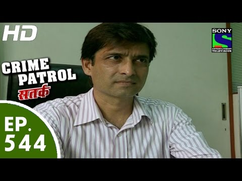 Crime Patrol - क्राइम पेट्रोल सतर्क -Anjaan Episode 544 - 15th August, 2015