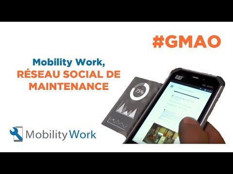 GMAO MOBILITY WORK - Réseau social de Maintenance