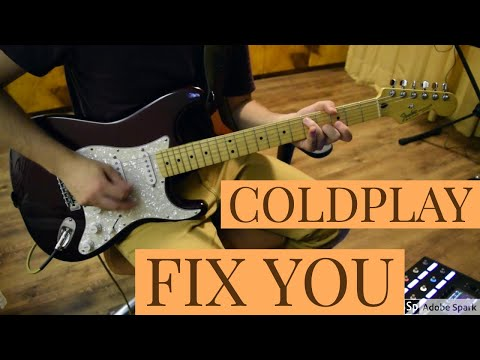 Coldplay - Fix You guitar cover ▶4:57