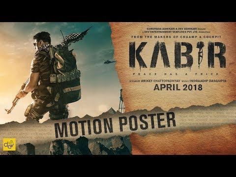 KABIR Motion Poster | Dev | Rukmini Maitra...