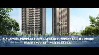 Buy Commonwealth Towers Offical Launch Book Showflat @ Queenstown MRT: Singapore Property New Launch
