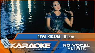 Dewi Kirana - Diloro (Karaoke - No Vocal)
