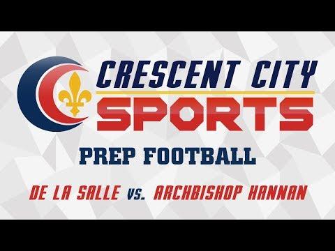 Crescent City Sports Prep Football - De La Salle vs. Archbishop Hannan