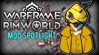 RimWorld Mod Highlight - RimWorld Warframe Mods