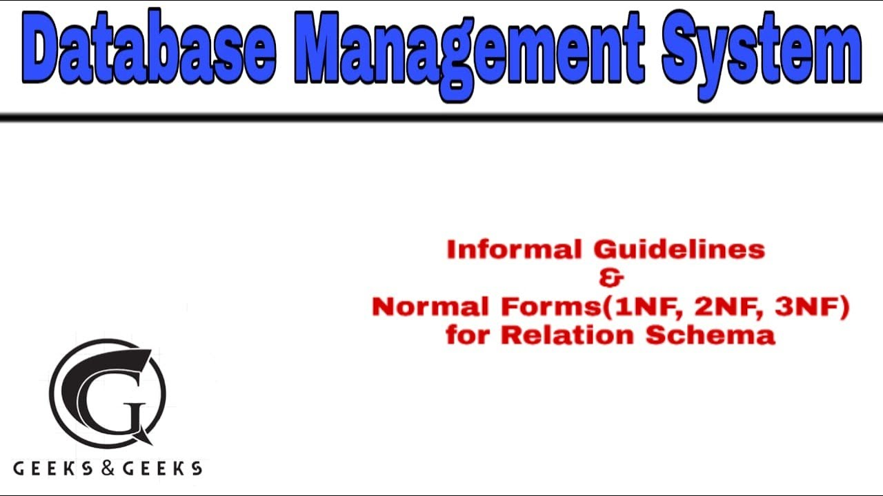 Informal Guidelines Normal Forms 1nf 2nf 3nf For Relation Schemas Abhishek S Rao Youtube