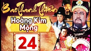 Phim Hay 2018   Bao Thanh Thiên  - Tập 24   PhimTV