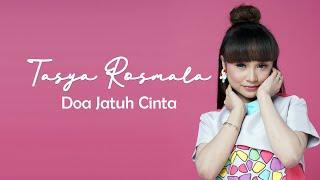 Tasya Rosmala - Doa Jatuh Cinta (New Pallapa)