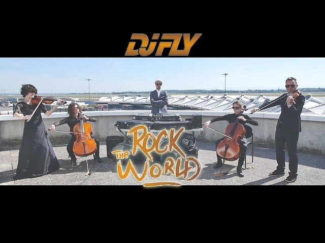 DJ FLY - Rock the world