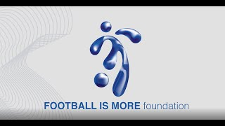 Introducing - FOOTBALL IS MORE foundation