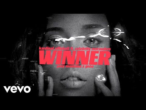 Kardinal Offishall - Winner (Lyric Video) Ft. Celebrity Marauders, Joey Montana, Pree
