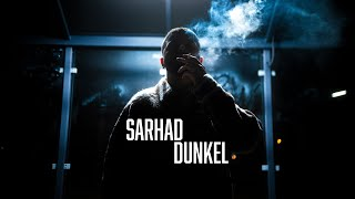 SARHAD - Dunkel (Official Video)