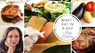 What I Eat in a Day - Mediterranean Diet - May Edition