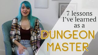 7 lessons I learned in 7 months of being a Dungeon Master