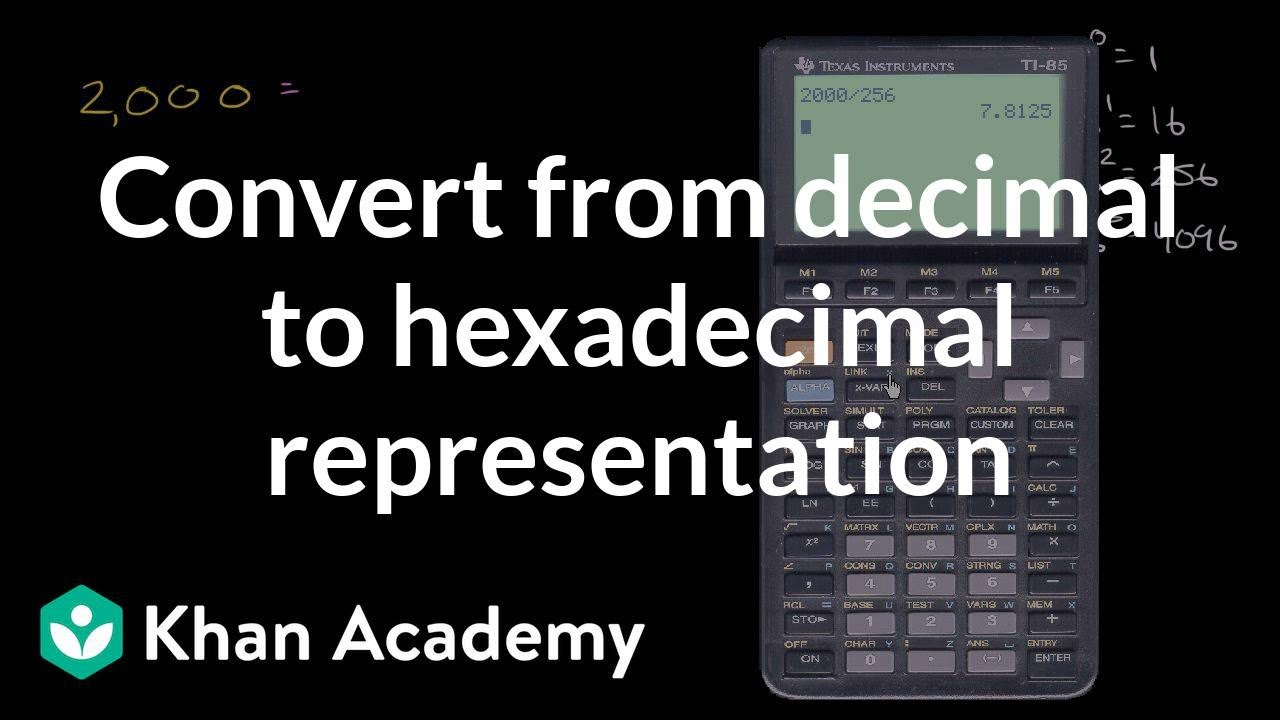 Converting from decimal to hexadecimal representation (video