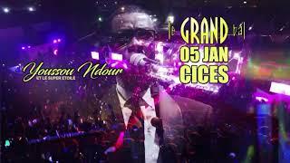 Youssou Ndour et le Super Etoile - Grand Bal Cices - 5 Janvier 2019