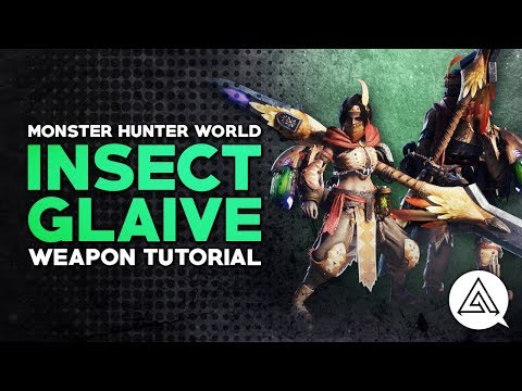 Monster Hunter World | Insect Glaive Tutorial thumbnail