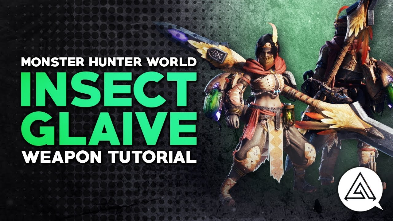 Monster Hunter World Insect Glaive Tutorial Youtube