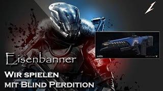 Eisenbanner - kein Glück, kein Kontrolle, keine Spezialmuni, aber Blind Perdition :D | Deutsch | HD