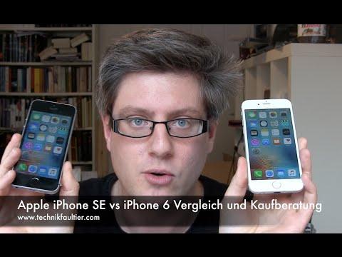 Apple iPhone SE vs iPhone 6 Vergleich und Kaufberatung