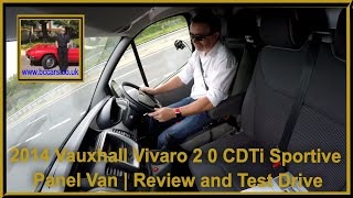 Review and Virtual Video Test Drive In Our Vauxhall Vivaro 2 0 CDTi Sportive Panel Van