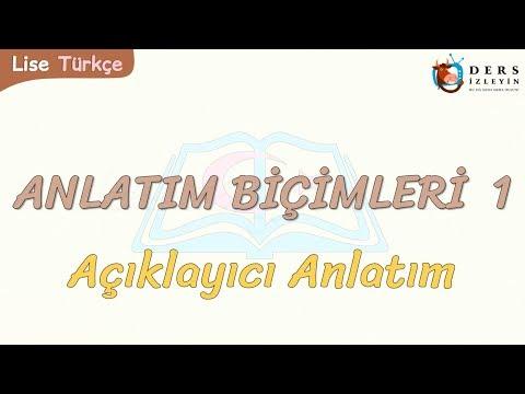 ANLATIM BİÇİMLERİ - 1 / AÇIKLAYICI ANLATIM