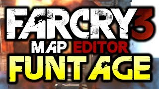 far cry 3 map editor funtage fc3 funny moments