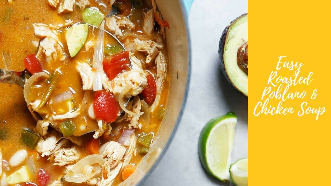 Roasted Poblano & Chicken Soup