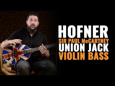 Hofner Sir Paul McCartney Limited Union Jack Violin Bass | CME Gear Demo