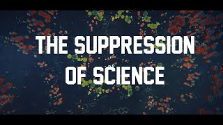 EP-14 - The Suppression of Science  - BMJ