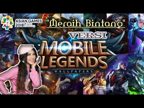 ||Parodi Meraih Bintang||Versi MOBILE LEGEND||Asean Game 2018