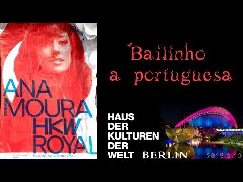 Ana Moura *2015 Berlin* Bailinho à portuguesa