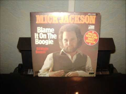mick jackson   blame it on the boogie