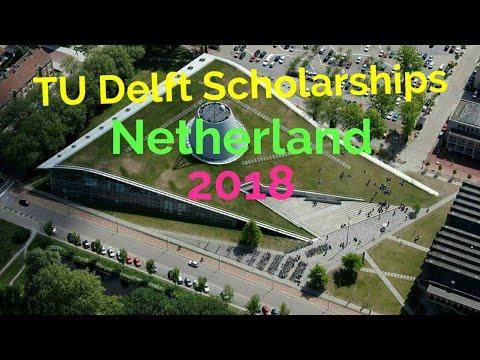 TU Delft Excellence Scholarships Netherland | Scholarships for International Students 2018