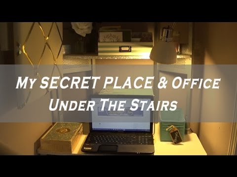 My SECRET PLACE Office Closet Under The Stairs