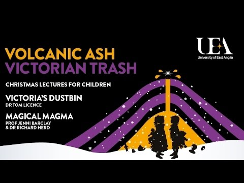 Magical magma - Prof Jenni Barclay & Dr Richard Herd | University of East Anglia (UEA)