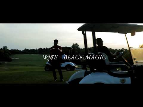 Wi$e - Black Magic (Official Video)