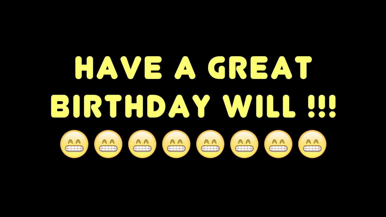 Happy birthday will bestworst birthday song ever youtube happy birthday will bestworst birthday song ever sciox Image collections