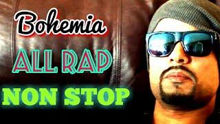 BOHEMIA - Non Stop Rap 2018