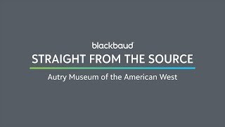 Straight from the Source: Autry Museum of the American West