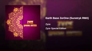 Earth Base ZerOne (Sunstryk RMX)