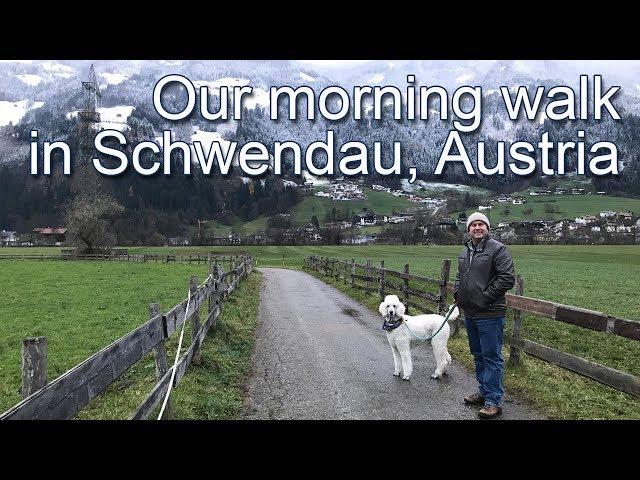 Our Morning Walk in Schwendau, Austria