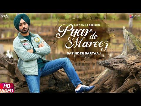 Satinder Sartaaj - Pyar De Mareez (Full Song) Lyrics | New