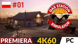 Gas Station Simulator PL ⛽ odc.1 - #1 ⛽ Świetnie zapowiadająca się premiera | Gameplay po polsku 4K