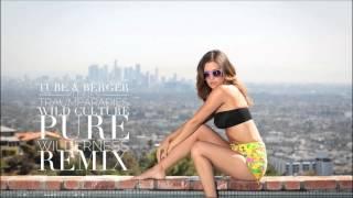 Tube & Berger, Paji - Kleines Traumparadies (Wild Culture Pure Wilderness Remix) [HD]