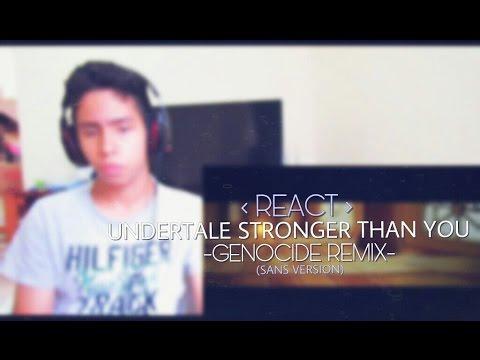 REACT 【Undertale】Stronger Than You -Genocide Remix- (Sans version)
