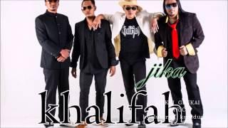 KHALIFAH - Jika with lirik