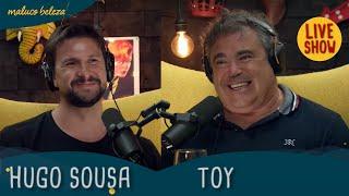 @Hugo Sousa & Toy - A GOSTO DO MALUCO