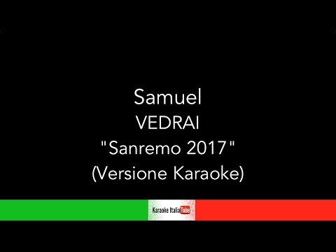 Samuel - Vedrai Sanremo 2017 (Base Musicale Karaoke Cover)