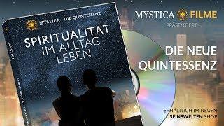MYSTICA - DIE QUINTESSENZ: Spiritualität im Alltag leben (Teaser)