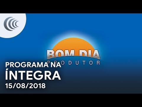 Bom Dia Produtor | 15/08/2018